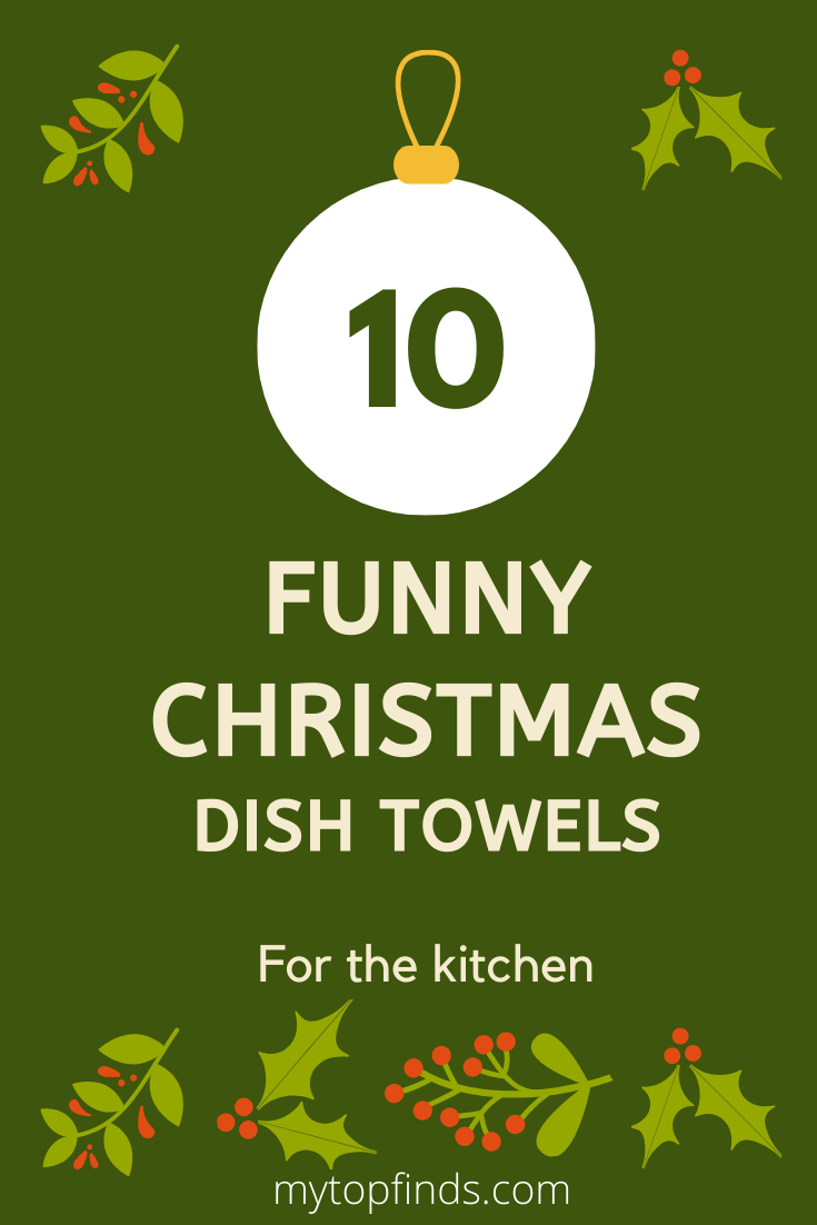 Funny Christmas Dish Towels For The Kitchen My Top Finds